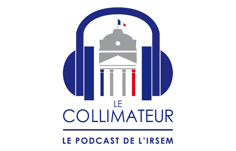 Collimateur : le podcast de l'IRSEM