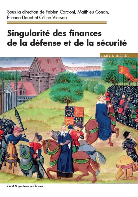 Financement de la R&D : Publication d'un chapitre de Julien Malizard dans l'ouvrage Singularité des finances de la défense et de la sécurité.